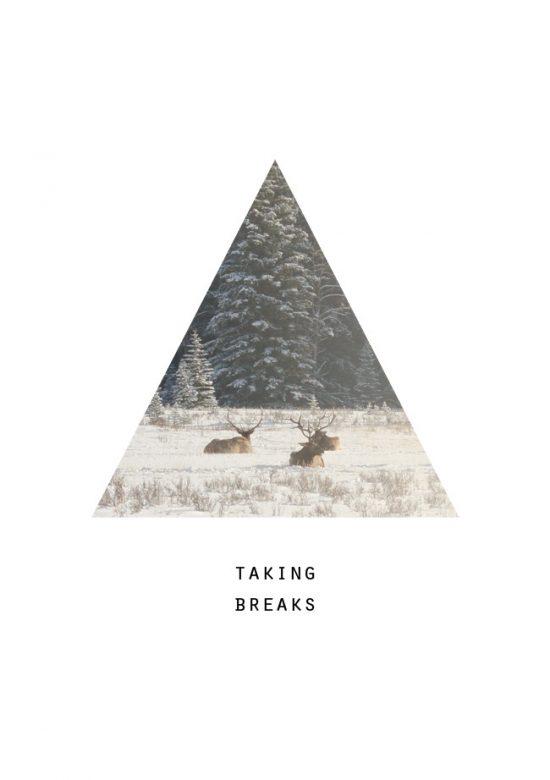 Taking breaks